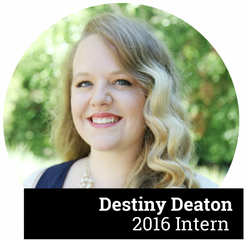 Destiny Deaton - 2016 Intern